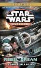 Rebel Dream: Star Wars Legends (the New Jedi Order): Enemy Lines I by Aaron Allston (Paperback / softback)