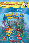 Thea Stilton and the Ghost of the Shipwreck by Thea Stilton (Hardback, 2010)