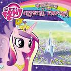 Welcome to the Crystal Empire! by Olivia London (Mixed media product, 2013)