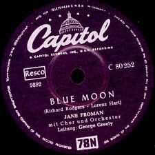 JANE FROMAN  Blue Moon / Embraceable you  Schellackplatte  78rpm  S8734