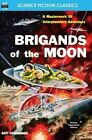 Brigands of the Moon by Ray Cummings (Paperback / softback, 2014)