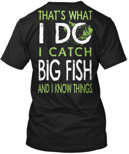 Thats-What-I-Do-Catch-Big-Fish-That-039-s-Do-And-Know-Hanes-Tagless-Tee-T-Shirt