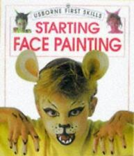 Starting Face Painting (Usborne First Skills)