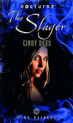 """AS NEW"" Dees, Cindy, Time Raiders: The Slayer (Mills & Boon Nocturne), Paperbac"