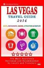 Las Vegas Travel Guide 2016: Shops, Restaurants, Casinos, Attractions & Nightlife in Las Vegas, Nevada (City Travel Guide 2016) by Jeffrey S Millman (Paperback / softback, 2015)