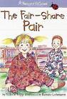 Hopscotch Hill School: Fair-Share Pair by Valerie Tripp (2005, Paperback)