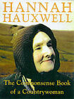A Countrywoman's Commonsense Book by Barry Cockcroft, Hannah Hauxwell (Paperback, 1999)