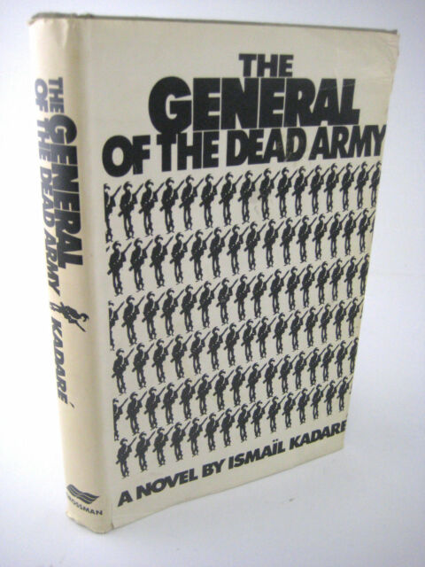 SIGNED Ismail Kadare GENERAL OF THE DEAD ARMY 1st Edition FIRST PRINTING Fiction