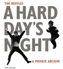The Beatles A Hard Day's Night: A Private Archive by Mark Lewisohn (Hardback, 2016)