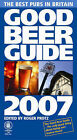 Good Beer Guide 2007: 2007 by CAMRA Books (Paperback, 2006)