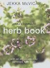 Jekka's Complete Herb Book by Jekka McVicar (Paperback, 1999)