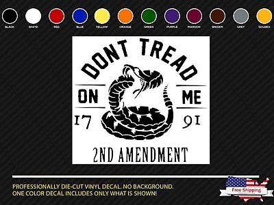 Dont Tread on Me 2nd Amendment Vinyl Decal Car Truck Window Sticker Don/'t gun