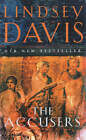 The Accusers: (Falco 15) by Lindsey Davis (Hardback, 2003)