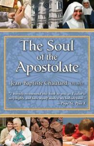 Soul-of-the-Apostolate-Paperback-by-Chautard-Jean-Baptiste-Brand-New-Free