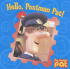 Hello, Postman Pat! by Egmont UK Ltd (Board book, 2004)