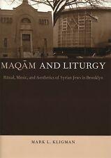 Maqam and Liturgy by Mark Kligman