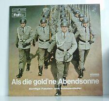 LP Als die gold'ne Abendsonne Zünftige Fahrten- & Soldatenlieder  Populär 60er