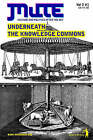 Underneath the Knowledge Commons by Mute Publishing Ltd (Paperback, 2005)