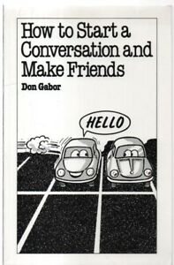 feinste Stoffe Für Original auswählen Top Marken Details about How to Start a Conversation and Make Friends by Don Gabor  (Paperback, 1995)