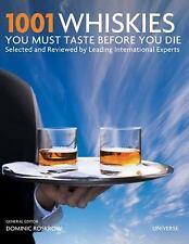 1001 WHISKIES YOU MUST TASTE BEFORE YOU DIE - NEW HARDCOVER BOOK