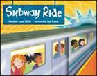 Subway Ride by Heather Lynne Miller, Sue Rama (Paperback, 2011)