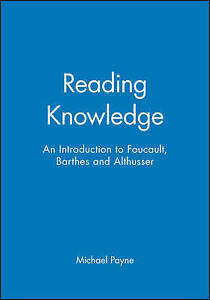Reading-Knowledge-An-Introduction-to-Foucault-Barthes-and-Althusser-by-Payne