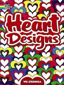 Dover Design Coloring Bks.: Heart Designs by Wil Stegenga and ...