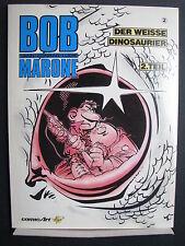 Bob Marone Bd.2, Der weiße Dinosaurier, Sc. Comic Art