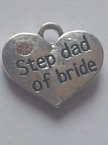 "1 OR 4 /""STEP DAD OF BRIDE/"" TIBETAN SILVER RHINESTONE  HEART  WEDDING THEME CHARM"