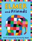 Elmer and Friends First Colouring Activity Book by David McKee (Paperback, 2006)