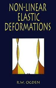 Non-Linear Elastic Deformations by R.W. Ogden (English) Paperback Book Free Ship