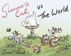 Simon's Cat 04 vs The World von Simon Tofield (2012, Gebundene Ausgabe)