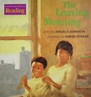 The Leaving Morning by Angela Johnson (Paperback / softback, 2000)