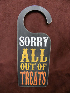 Halloween Sign Sorry All Out of Candy Metal Primitives by Kathy 7 x 6.5 inches