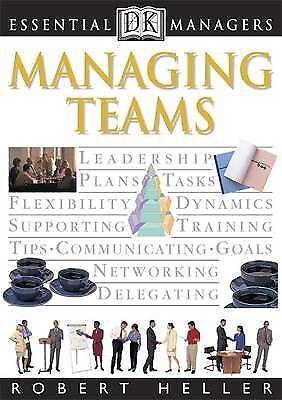 """AS NEW"" Heller, Robert, Essential Managers: Managing Teams Book"