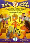TJ Zaps the One-Upper: Stopping One-Upping and Cell Phone Bullying by Lisa Mullarkey (Hardback, 2012)
