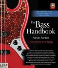 Bass Handbook: The Complete Guide to Mastering Bass Guitar by Adrian Ashton (Hardback, 2014)