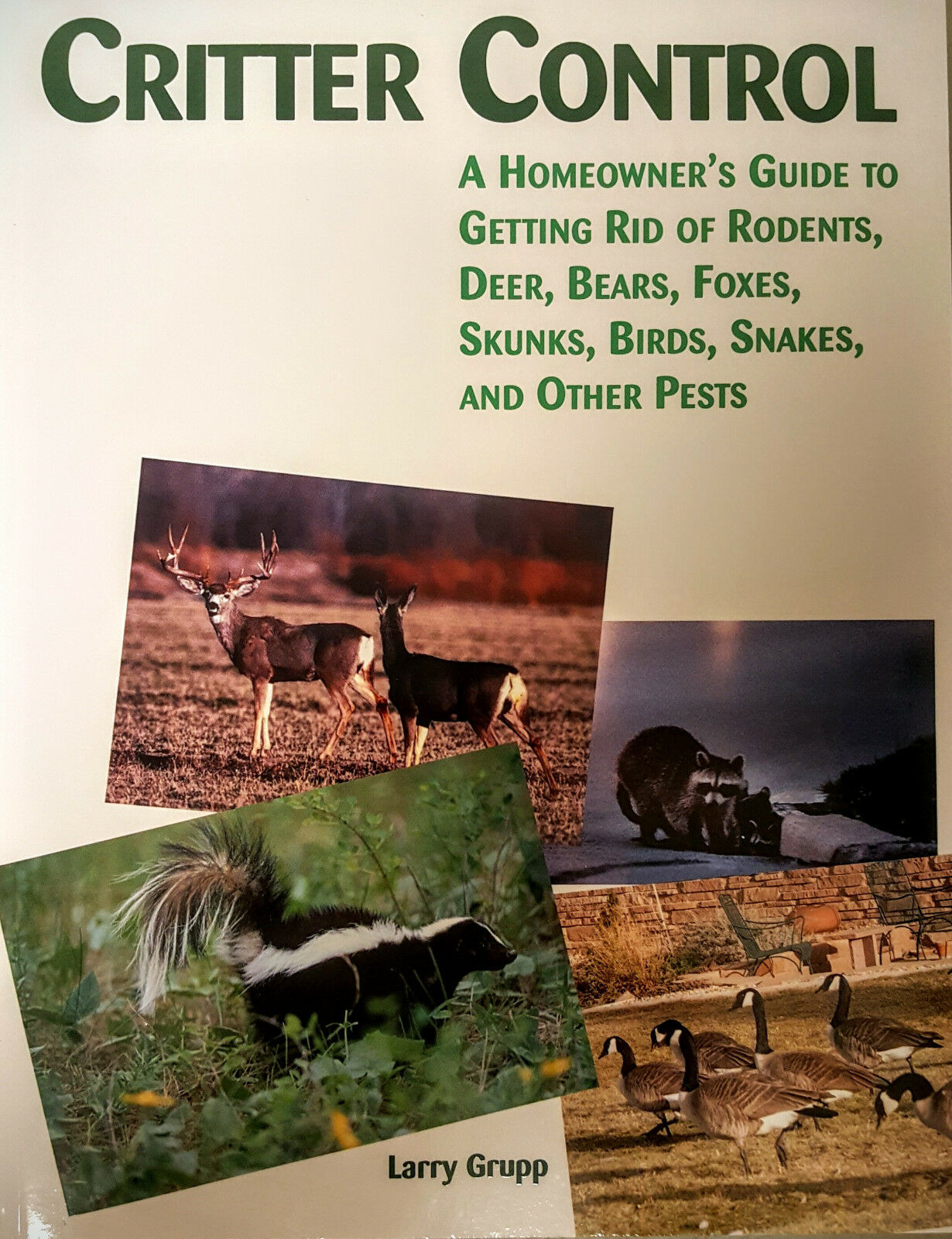 Critter Control Homeowner's Guide to Getting Rid of Rodents other Pests Book