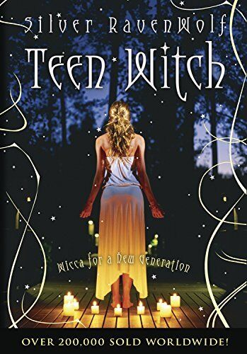 1 of 1 - Teen Witch: Wicca for a New Generation by Silver Ravenwolf 1567187250 The Cheap