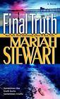 Final Truth by Mariah Stewart (2007, Paperback)