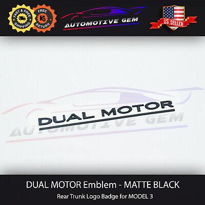 Tesla DUAL MOTOR Emblem MATTE BLACK Model 3 Rear Lid Trunk ...