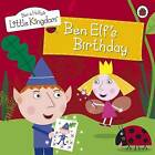 Ben and Holly's Little Kingdom: Ben Elf's Birthday Storybook by Penguin Books Ltd (Paperback, 2011)