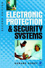 Electronic Protection and Security Systems: A Handbook for Installers and Users by Gerard Honey (Paperback, 1998)