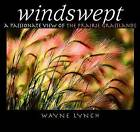 Windswept: A Passionate View of the Prairie Grasslands by Fifth House Publishers (Paperback / softback, 2004)