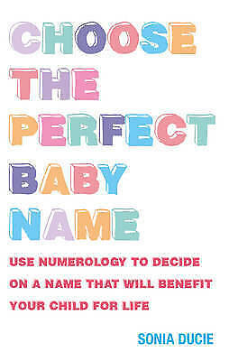 1 of 1 - Choose the Perfect Baby Name: Use Numerology to Decide on a Name That Will...