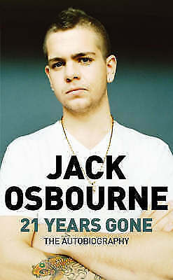 """""""AS NEW"""" 21 Years Gone: The Autobiography, Osbourne, Jack, Book"""
