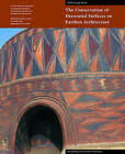 The Conservation of Decorated Surfaces on Earthen Architecture by Getty Trust Publications (Paperback, 2006)