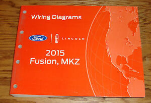 original 2015 ford fusion lincoln mkz wiring diagrams manual 15 ebay rh ebay com 2012 Lincoln MKZ 2015 Lincoln MKZ