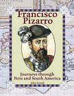 Francisco Pizarro: Journeys Through Peru and South America by John Zronik (Paperback, 2005)