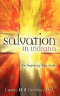 Salvation in Indiana by M a Laurie Hill-Crosbie (Paperback / softback, 2006)